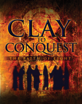 Clay to Conquest