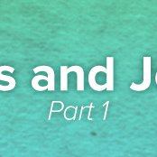 Jesus and Jonah, Part 1