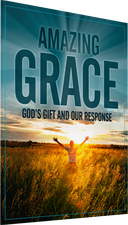 Amazing Grace: God's Gift and Our Response Photo