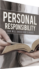 Personal Responsibility: Our Will Under God's Grace Photo