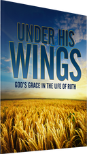 Under His Wings: God's Grace in the Life of Ruth Photo